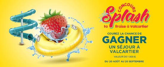 Fraisebec concours Splash ta fraise à Valcartier