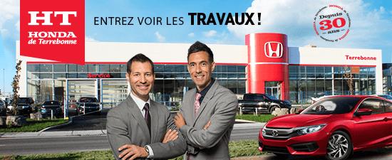 Honda de Terrebonne - Entrez voir les travaux!